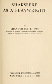 Cover of: Shakespere as a playwright | Matthews, Brander