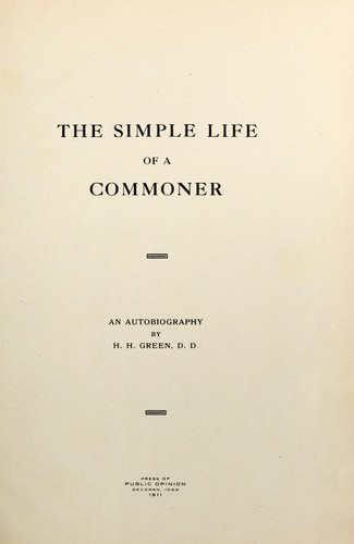 The simple life of a commoner by Green, H. H.