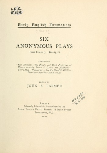 Six anomymous plays by Farmer, John Stephen