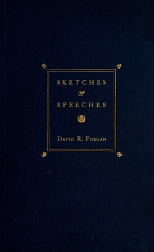 Sketches & speeches by David Robertson Forgan