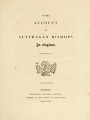 Cover of: Some account of suffragan bishops in England | John Treadwell Nichols