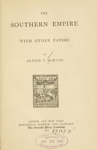 The southern empire by Oliver Throck Morton