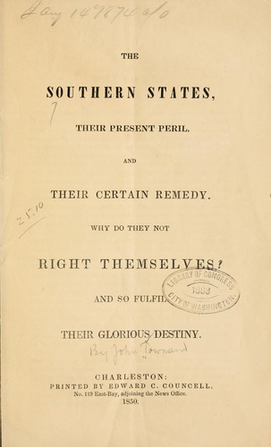 Southern states, their present peril, and their certain remedy by Townsend, John