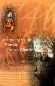 Cover of: On the trail of Bonnie Prince Charlie by David R. Ross