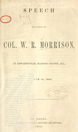 Speech delivered by Col by William Ralls Morrison