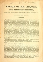 Cover of: Speech of Mr. Lincoln at a political discussion, in the hall of the House of representatives, December 1839, at Springfield, Illinois | Abraham Lincoln