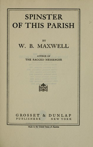 Spinster of this parish by William Babington Maxwell