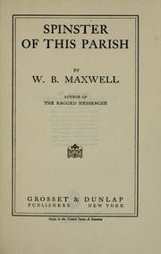 Cover of: Spinster of this parish | William Babington Maxwell