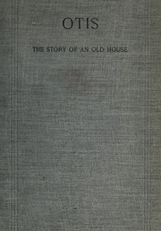 Cover of: The story of an old house | Caroline Wells Healey Dall