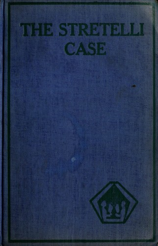 The Stretelli case and other mystery stories by Edgar Wallace