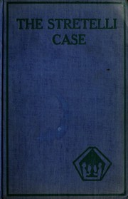 Cover of: The Stretelli case and other mystery stories by Edgar Wallace