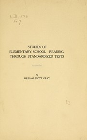 Cover of: Studies of elementary-school reading through standardized tests by William S. Gray