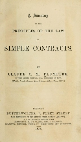 A summary of the principles of the law of simple contracts by Claude C. M. Plumptre