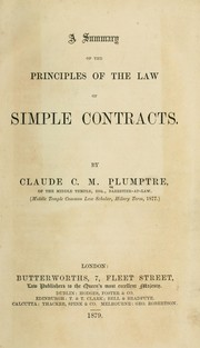 Cover of: A summary of the principles of the law of simple contracts | Claude C. M. Plumptre