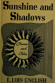 Cover of: Sunshine and shadows | E. Lois English