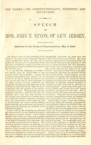 The tariff--its constitutionality, necessity, and advantages by John Thompson Nixon