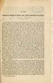 Cover of: To the whole Whig party of the United States | Botts, John Minor