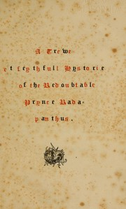 Cover of: A trewe & feythfull hystorie of the redoubtable Prynce Radapanthus | J. Addey Repton