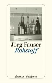 Cover of: Rohstoff by Jörg Fauser