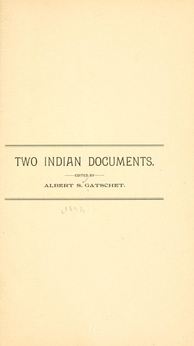 Two Indian documents by Albert Samuel Gatschet