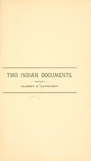 Cover of: Two Indian documents | Albert Samuel Gatschet