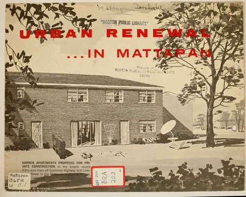 Urban renewal in mattapan by Boston Redevelopment Authority