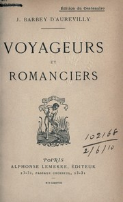 Cover of: Voyageurs et romanciers | J. Barbey d'Aurevilly