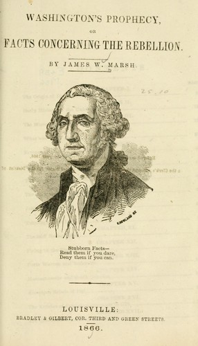 Washington's prophecy by James W. Marsh