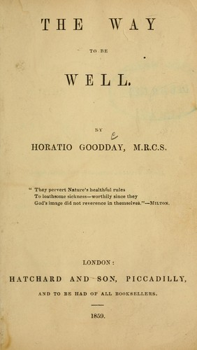 The way to be well by Horatio Goodday