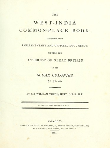 The West-India common-place book by Young, William Sir