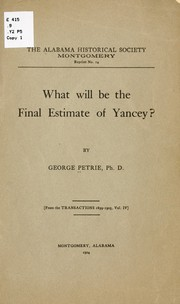 Cover of: What will be the final estimate of Yancey? | Petrie, George