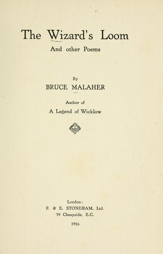 The wizard's loom and other poems by Bruce Malaher