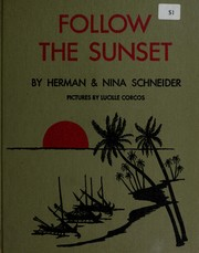 Cover of: Follow the sunset by Schneider, Herman