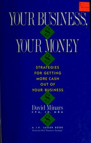 Cover of: Your business, your money | David Minars