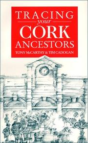 Cover of: A guide to tracing your Cork ancestors | Tony McCarthy