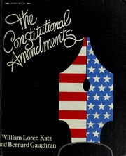 Cover of: The constitutional amendments | William Loren Katz