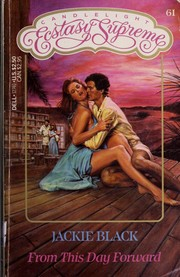 Cover of: From This Day Forward (Supreme, No 61) by Jackie Black