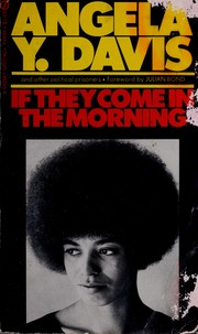 Cover of: If they come in the morning | Angela Davis