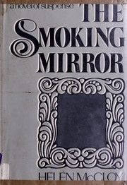Cover of: The smoking mirror by Helen McCloy