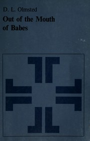 Cover of: Out of the mouth of babes | D. L. Olmsted