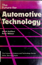 Cover of: The future for automotive technology | Ulrich Seiffert