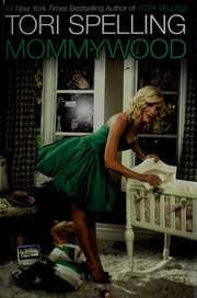 Cover of: Mommywood | Tori Spelling