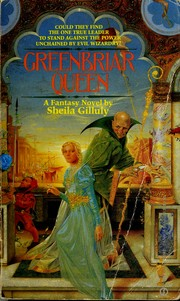 Cover of: Greenbriar queen by Sheila Gilluly