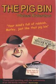 Cover of: The Pig Bin | Michael Richardson