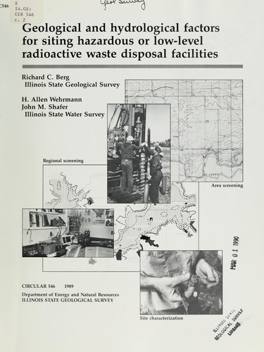 Geological and hydrological factors for siting hazardous or low-level radioactive waste disposal facilities by Richard C. Berg