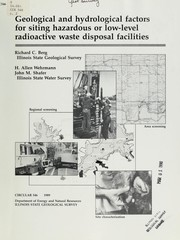 Cover of: Geological and hydrological factors for siting hazardous or low-level radioactive waste disposal facilities by Richard C. Berg