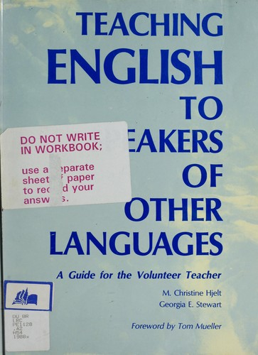 Teaching English to speakers of other languages by M. Christine Hjelt
