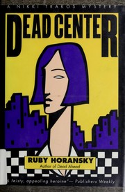 Cover of: Dead center by Ruby Horansky