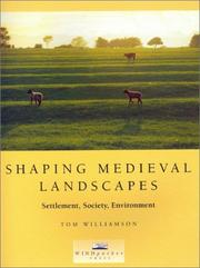 Cover of: Shaping Medieval Landscapes | Tom Williamson