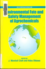 Cover of: Environmental fate and safety management of agrochemicals | Pan-Pacific Conference on Pesticide Science (3rd 2003 Honolulu, Hawaii)